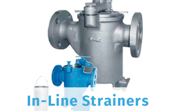 IN-LINE STRAINERS